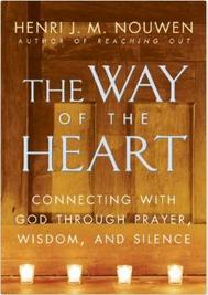 The Way of the Heart; Henri Nouwen