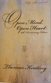 Open Mind, Open Heart; Thomas Keating